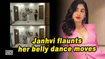 Janhvi Kapoor flaunts her belly dance moves