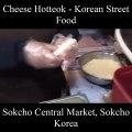 Cheese-Hotteok-Korean-Street-Food-Sokcho-Central-Market-Sokcho-Korea