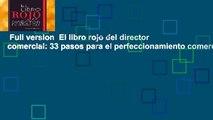 Full version  El libro rojo del director comercial: 33 pasos para el perfeccionamiento comercial