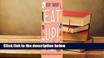 [READ] Eat Up: Food, Appetite and Eating What You Want