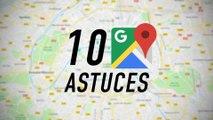 10 astuces pour maîtriser Google Maps