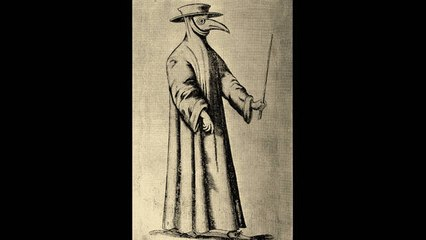 Why Plague Doctors Wore Strange Masks