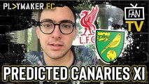 Fan TV | Liverpool v Norwich: Predicted Canaries XI