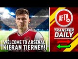 Welcome To Arsenal Kieran Tierney!   The Gunners Get Their Man