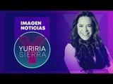 Noticias con Yuriria Sierra | Programa Completo 7/agosto/2019