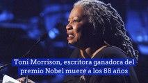 Toni Morrison, escritora ganadora del premio Nobel muere a los 88 años