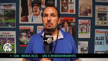 OM - Reims (0-2) : Les 3 enseignements du match
