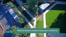 Robôs da Amazon ampliam testes para a Califórnia