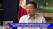 DILG, posibleng irekomenda ang pag-aalis ng martial law sa ilang lugar sa Mindanao