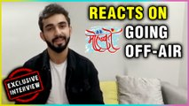 Abhishek Verma Aka Aditya REACTS On Yeh Hai Mohabbatein Going Off Air | EXCLUSIVE