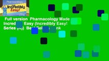 Full version  Pharmacology Made Incredibly Easy (Incredibly Easy! Series (R))  Best Sellers Rank