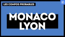 AS Monaco-OL : les compos probables