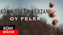 Koma Gulên Xerzan - Oy Felek (1992 © Kom Müzik)