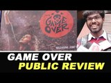 Game Over PUBLIC REVIEW   Taapsee Pannu   Anurag Kashyap   Game Over Review