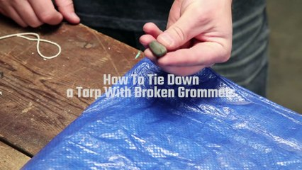 Tie Down Broken Tarps