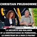 """Christian Prudhomme : """"L'incurie politique voulue met l'hôpital à l'os !"""""""