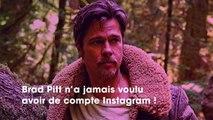 Brad Pitt : l'acteur explique pourquoi il ne rejoindra jamais le réseau social Instagram
