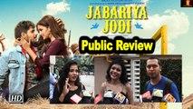 Public Review | Jabariya Jodi | Sidharth Malhotra | Parineeti Chopra