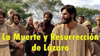 La Muerte y Resurrección de Lázaro