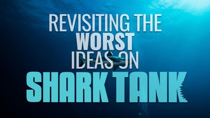 FanSided revisits a few failed Shark Tank pitches