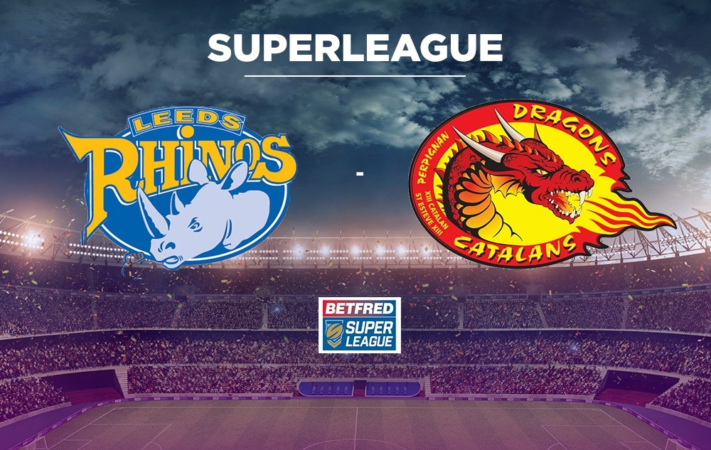 [LIVE]  SuperLeague  Vivez le match Leeds Rhinos - Dragons Catalans en direct !