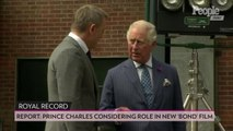 Prince Charles Is 'Considering' a Role in the Latest 'James Bond' Film