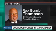 White House Has Not Provided Leadership on Stopping Online Extremism, Rep. Thompson Says