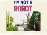 NO SOY UN ROBOT - CAPITULO 7 - [I AM NOT A ROBOT] - ESPAÑOL LATINO