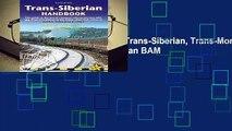 Video Trans-Siberian Handbook: Trans-Siberian, Trans-Mongolian, Trans-Manchurian and Siberian BAM