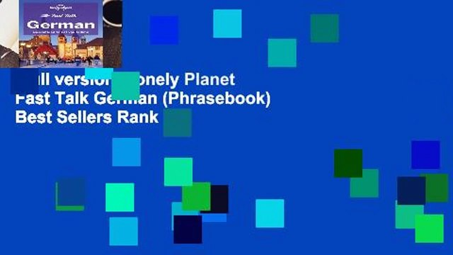 Full version  Lonely Planet Fast Talk German (Phrasebook)  Best Sellers Rank : #2