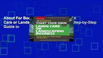 About For Books  Start Your Own Lawn Care or Landscaping Business: Your Step-by-Step Guide to