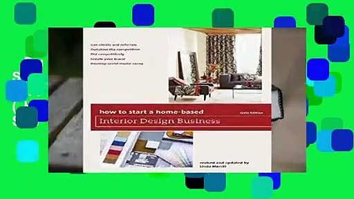 Full E-book  How to Start a Home-Based Interior Design Business (Home-Based Business Series)