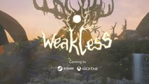 Weakless - Trailer Gamescom 2019
