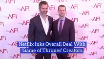 Game Of Thrones Creators Switch Networks