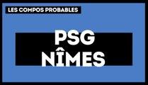 PSG - Nîmes : les compos probables