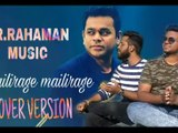 Mailirage Mailirage song unplgged cover version A.R.Rahman tamil song cover version anbe aarueire movie unplgged cover version