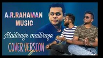 Mailirage Mailirage song unplgged cover version ,  A R Rahman  tamil song cover version ,  anbe aarueire movie unplgged cover  version