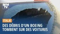 Des voitures endommagées en Italie par... des débris d'un Boeing 787