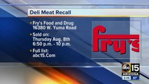 Fry's issues recall on over-the-counter deli meats