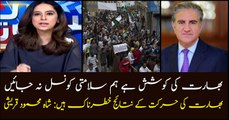 Shah Mehmood Qureshi warns severe consequences of Indian move in IoK