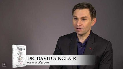 Dr. David Sinclair on Treating Ageing as a Medical Condition