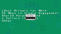 [Doc] Rituals for Work: 50 Ways to Create Engagement, Shared Purpose, and a Culture that Can Adapt