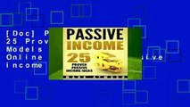 [Doc] Passive Income: 25 Proven Business Models To Make Money Online From Home (Passive income