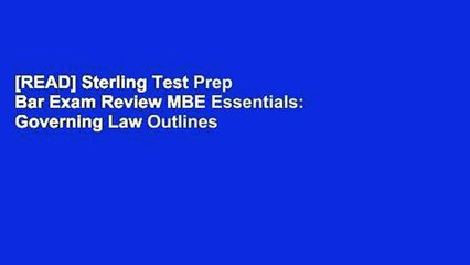 READ] Sterling Test Prep Bar Exam Review MBE Essentials: Governing