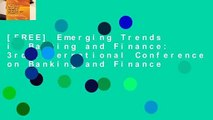 [FREE] Emerging Trends in Banking and Finance: 3rd International Conference on Banking and Finance