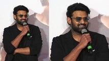Saaho Trailer: Prabhas makes shocking revelation in front of media over his fan following |FilmiBeat