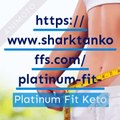 Platinum Fit Keto – Updated Weight Loss Supplement 2019