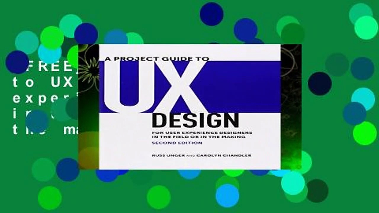 [FREE] A Project Guide to UX Design: For user experience designers in the field or in the making