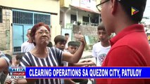 Clearing operations sa Quezon City, patuloy