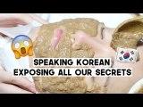 Speaking Korean LOL: How we keep our skin bright & dewy | Q2HAN